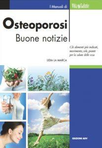 Lidia La Marca - Osteoporosi buone notizie